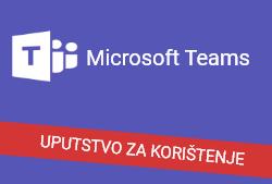 Uputstvo za korištenje MS Teams
